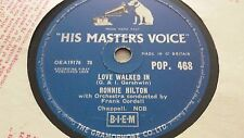RONNIE HILTON LOVE WALKED IN & I MAY NEVER PASS YOUR WAY AGAIN HMV POP468