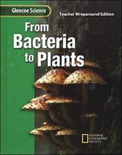 Glencoe Science: From Bacteria to Plants Student Edition McGraw-Hill Education