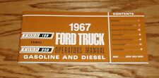1967 Ford Truck F-100 - F-350 Gasoline & Diesel Owners Operators Manual 67