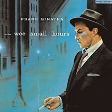 In The Wee Small Hours - Frank Sinatra (2014, Vinyl NEUF)
