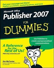 Microsoft Office Publisher 2007 for Dummies by Jacqui Salerno Mabin and Jim...