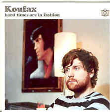 Koufax - Hard Times Are In Fashion CD In Cardcover