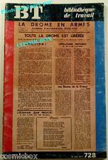 BT Bibliothèque de Travail n° 728 La DROME en ARMES occupation Allemande maquis