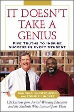 It Doesn't Take A Genius: Five Truths to Inspire Success in Every Student