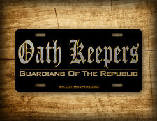 Oath Keepers License Plate Patriotic Constitution NRA Auto Tag AR15 Freedom USA