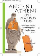 Ancient Athens on 5 Drachmas a Day-ExLibrary