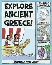 Explore Ancient Greece!: 25 Great Projects, Activities, Experiments Explore You