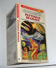 Librogame SCEGLI LA TUA AVVENTURA 20 Pattuglia spaziale 1987 Goodman
