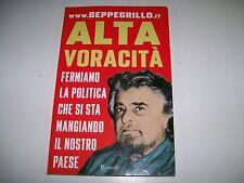 BEPPE GRILLO-ALTA VORACITA'FERMIAMO POLITICA!moVimento 5 stelle!M5S!ANTIPOLITICA