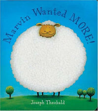 Marvin Wanted More,Theobald, Joseph,Excellent Book mon0000049450