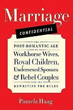Marriage Confidential: The Post-Romantic Age of Workhorse Wives, Royal-ExLibrary