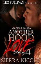 Macio and Jalisa Another Hood Love Story Part 4 by Sierra Nicole (2015,...