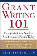 Grant Writing 101 : Everything You Need to Start Raising Funds Today by...