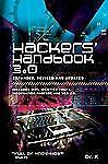 Hackers' Handbook 3.0 (Expanded, Revised and Updated): Includes WiFi, Identity T