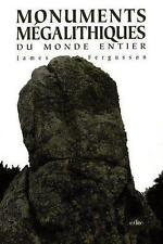 Les monuments mégalithiques du monde entier Fergusson  James   Hamard  Pierre-Ju