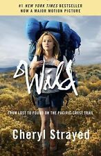 Wild (Movie Tie-in Edition): From Lost to Found on the Pacific Crest Trail, Stra