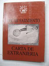 OSCAR SARMIENTO CARTA DE EXTRANJERIA