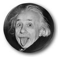 EINSTEIN - 1 inch / 25mm Button Badge - Tongue Albert E=MC2 Novelty