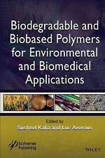 Biodegradable and Biobased Polymers for Environmental and Biomedical...