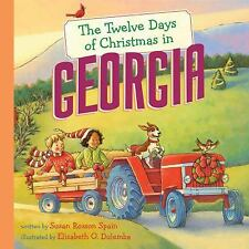 The Twelve Days of Christmas in America Georgia by Susan Rosson Spain HARDCOVER