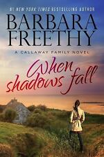 The Callaways: When Shadows Fall 7 by Barbara Freethy (2015, Paperback)