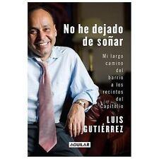 No he dejado de soñar (Spanish Edition)