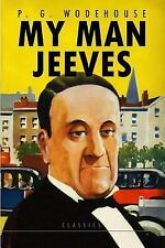 My Man Jeeves by P. G. Wodehouse (2015, Paperback)