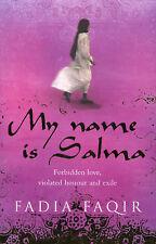My Name Is Salma Fadia Faqir Very Good Book