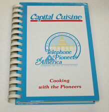 Telephone Pioneers of America Cookbook - Capital Cuisine - Cooking with Pioneers