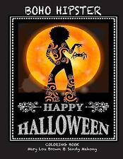 Boho Hipster Happy Halloween Coloring Book by Sandy Mahony and Mary Brown...