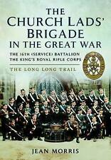 Church Lads' Brigade In The Great War Morris  Jean 9781783463589