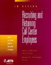 Recruiting and Retaining Call Center Employees (In Action Case Study Series)