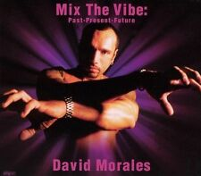 Morales, David-Morales, David -Mix The Vibe:Past-Present-Future CD NEW