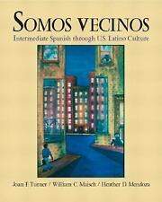 Somos Vecinos by Joan F. Turner, Heather D. Mendoza and William C. Maisch...