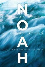 Noah : The Real Story by Larry Stone (2014, Paperback)