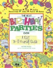 Crafts and Activities: The Best Birthday Parties Ever! : A Kid's...