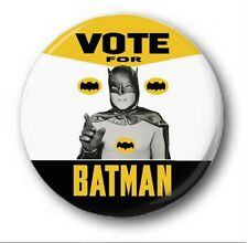 VOTE FOR BATMAN  - 1 inch / 25mm Button Badge  -Novelty Cute Adam West