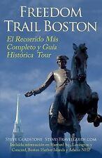 Freedom Trail Boston - el Recorrido Más Completo y Guía Histórica by Steve...