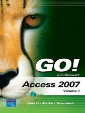 GO! with Microsoft Access 2007, Volume 1 (Go! Series)-ExLibrary