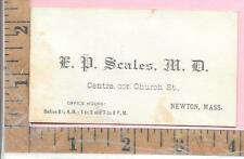 BUSINESS CARD E D SCALES MD CENTRE CCR. CHURCH ST NEWTON MASS 0880