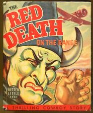 The Red Death on the Range-A Bronc Peeler Western Better Little Book-1940
