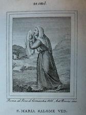 S. Maria Salome Ved. 22 ottobre 1840 Incisione Santino Acquaforte Stampa Banzo