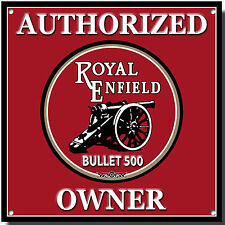 AUTHORIZED ROYAL ENFIELD BULLET 500 OWNER METAL SIGN.VINTAGE ROYAL ENFIELD BIKES