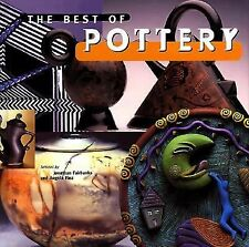 Best of Pottery by Angela Fina and Johnathan Fairbanks (1996, Hardcover)