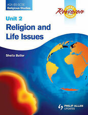AQA (B) GCSE Religious Studies Revision Guide Unit 2: Religion and Life...