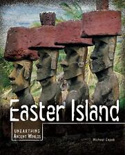Easter Island (Unearthing Ancient Worlds)-ExLibrary