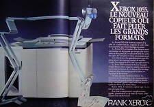 PUBLICITÉ 1985 RANK XEROX COPIEUR XEROX 1055 FAIT PLIER LES GRANDS FORMATS