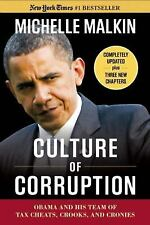 Culture of Corruption : Obama and His Team of Tax Cheats, Crooks, and Cronies...