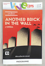 ANOTHER BRICK IN THE WALL (Roger Waters - Pink Floyd) - OPERA PROGRAM - Montreal