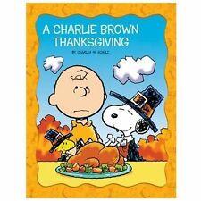 Peanuts Picture Bks.: Charlie Brown Thanksgiving by Charles M. Schulz (2013,...